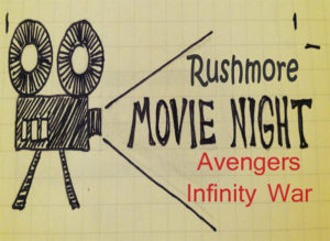 Rushmore Society movie night for April, 2018 Avengers: Infinity War